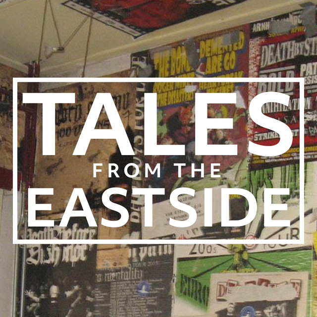 Tales from the Eastside