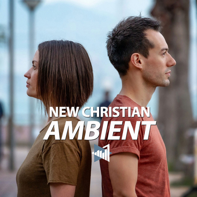 New Christian Ambient