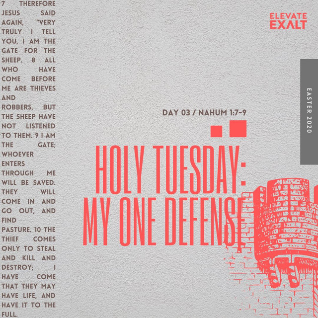 #Easter2020 - Holy Tuesday - My One Defense