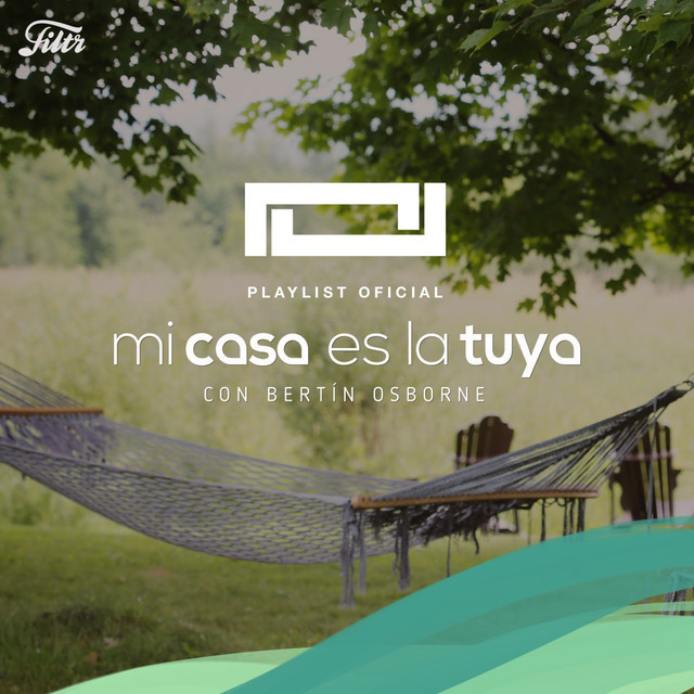 Mi Casa Es La Tuya Playlist Oficial Spotify Playlist