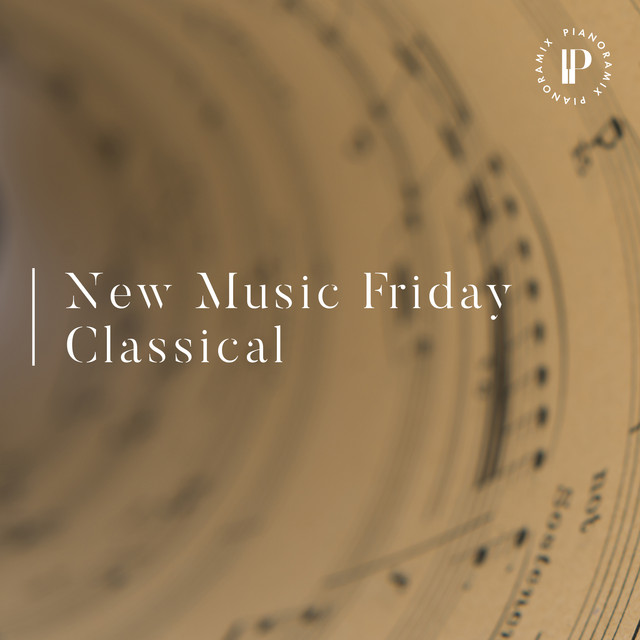 New Music Friday Classical