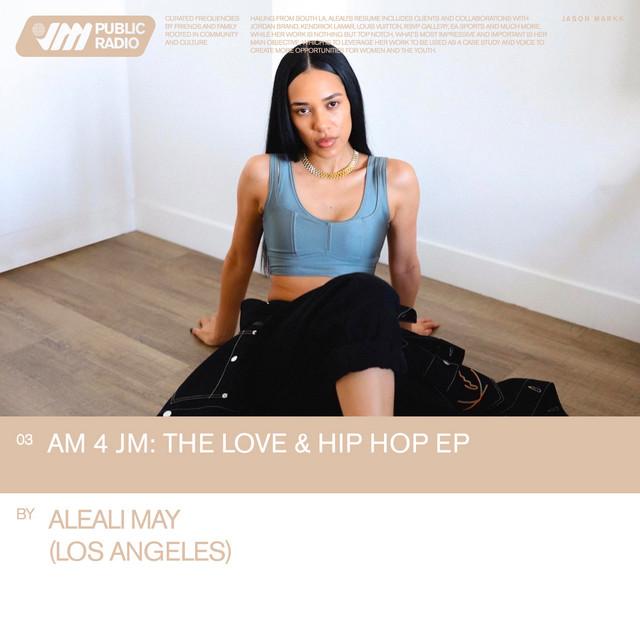 03 AM 4 JM: The Love & Hip Hop EP