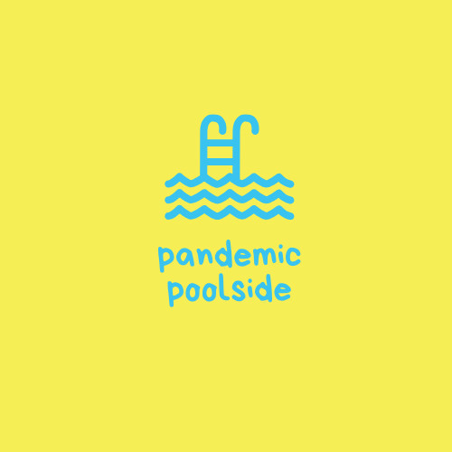 Pandemic Poolside