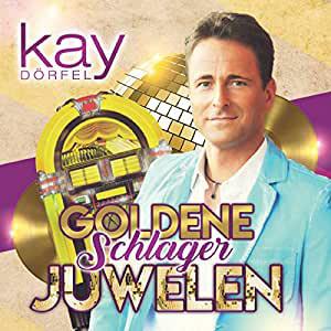 Kay Dörfel präsentiert die goldenen Schlager Juwelen