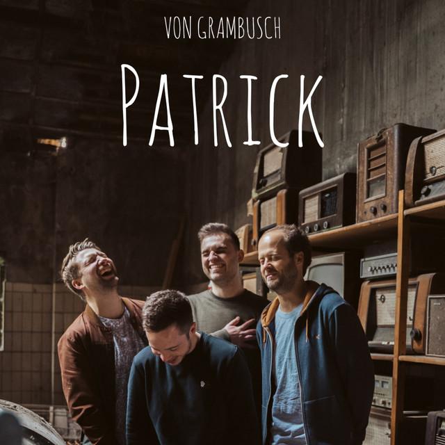 PATRICK: VON GRAMBUSCH