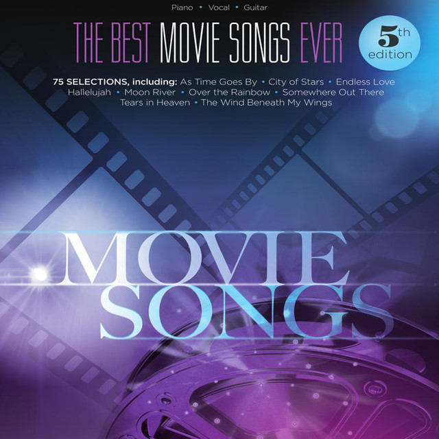 The Best Movie Songs Ever - 5th Edition