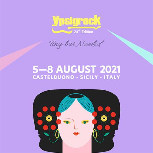 24. Ypsigrock Festival 2021 - Official Playlist