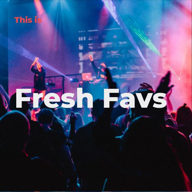 Fresh Favs