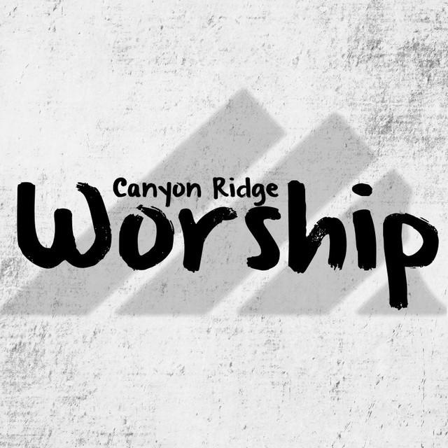 Canyon Ridge Church Worship