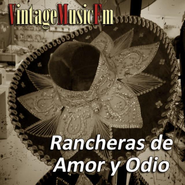 Rancheras de Amor y Odio.