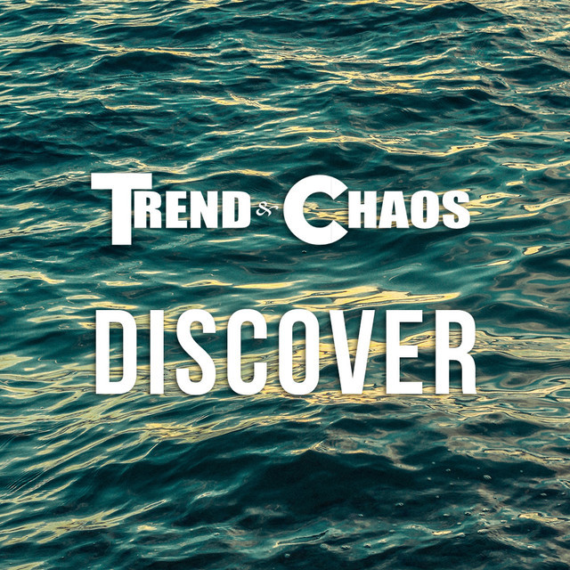 Trend & Chaos: Discover