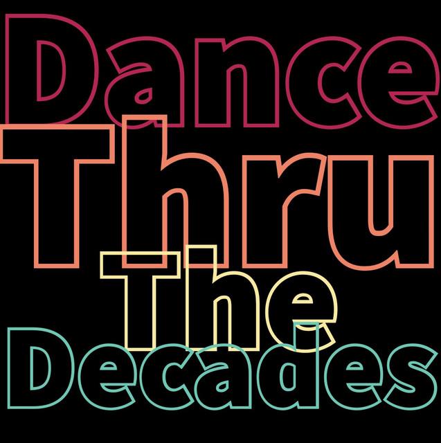 Dance thru the decades 🕺🏻