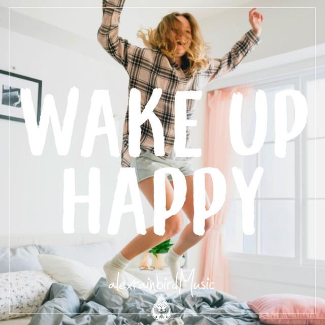 "Wake Up Happy ☀️ 🥣 - An Indie/Pop/Folk ""Good Morning"" Playlist"