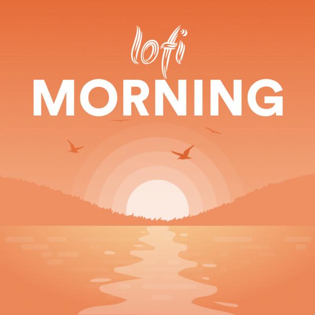 🌞 Lofi Morning ~ cozy beats for a new day