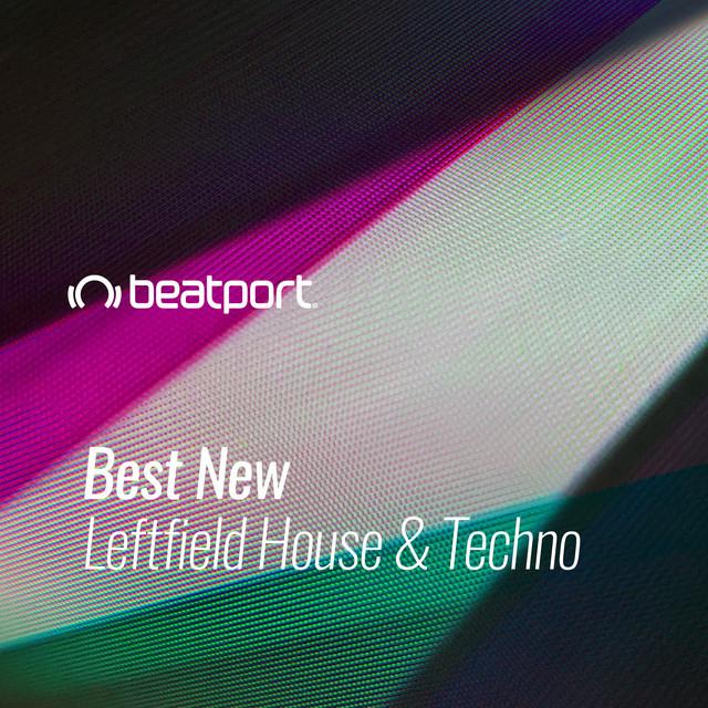 Beatport Best New Leftfield House & Techno January 2021