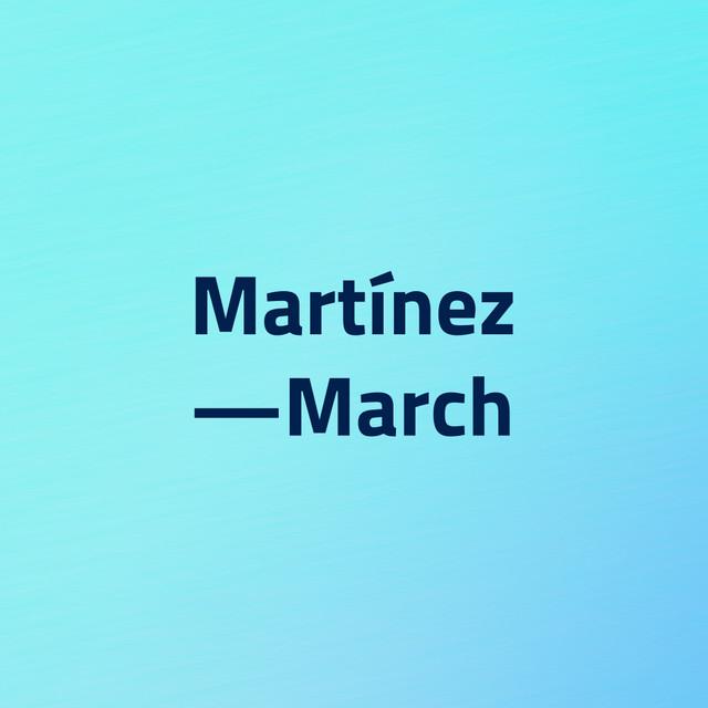 Martínez — March