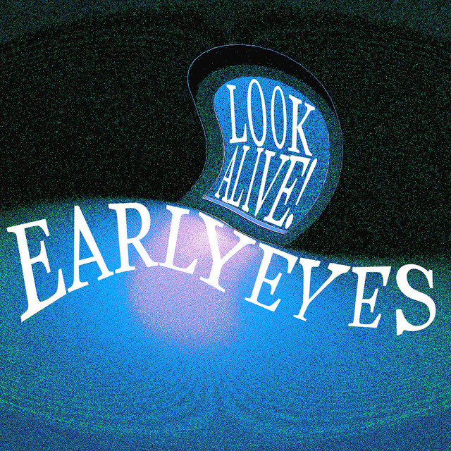 Early Eyes - Complete Playlist