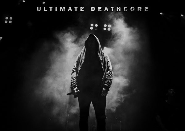 Ultimate Deathcore