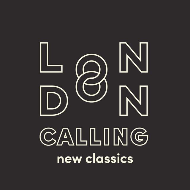 London Calling - new classics (2014 - present)