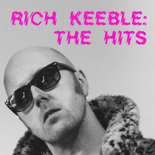 Rich Keeble: The Hits