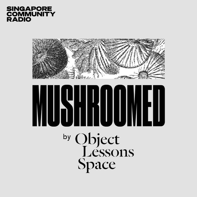 Mushroomed by Object Lessons Space