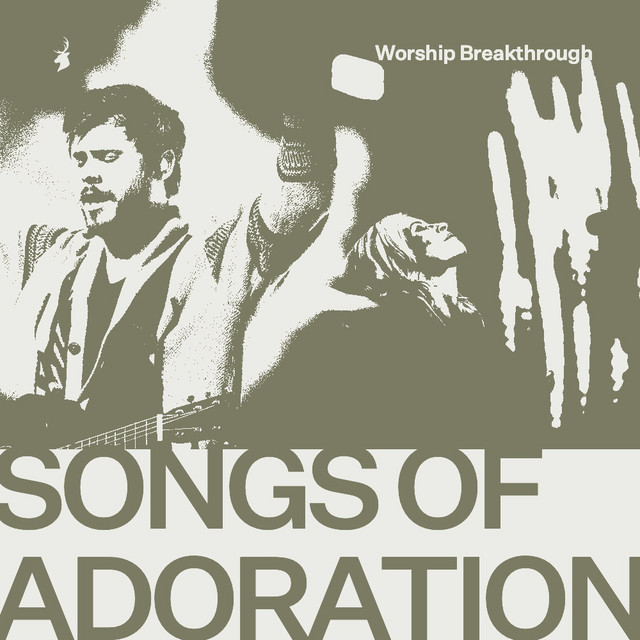 Bethel Music: Songs of Adoration