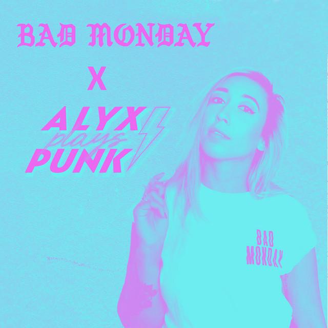 Bad Monday x Alyx Plays Punk