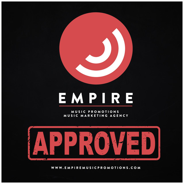 EMPIRE APPROVED- Music Worth Listening to