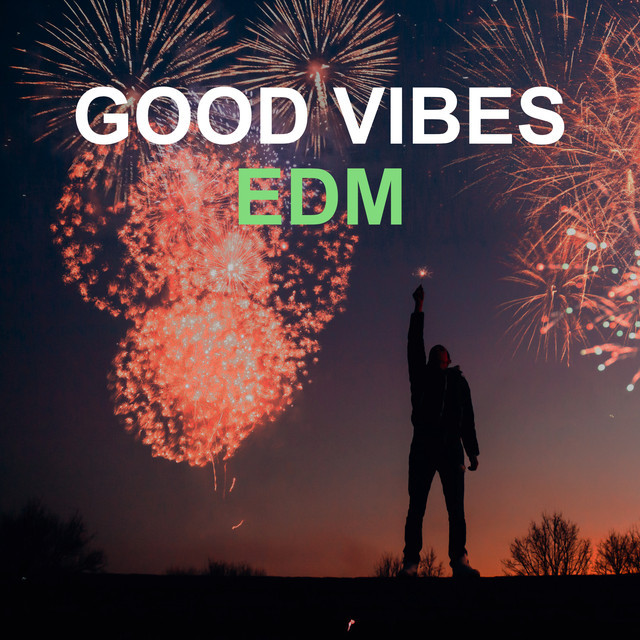 Good vibes EDM 🔥 (Deep House, Melodic House, Future House) (Updated Weekly) cover