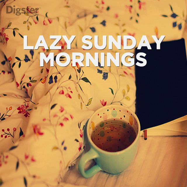 Lazy Sunday Mornings