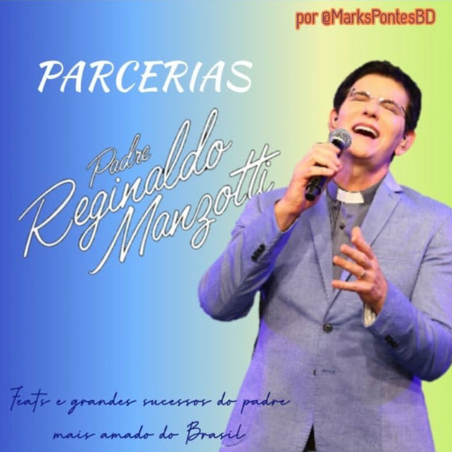 Parcerias - Padre Reginaldo Manzotti