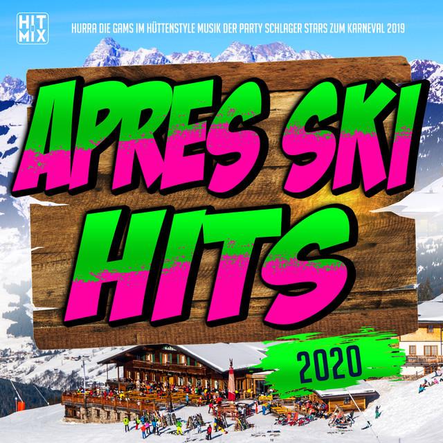 Apres Ski Hits 2021 – Hurra die Gams im Hüttenstyle Musik der Party Schlager Stars zum Karneval 2021