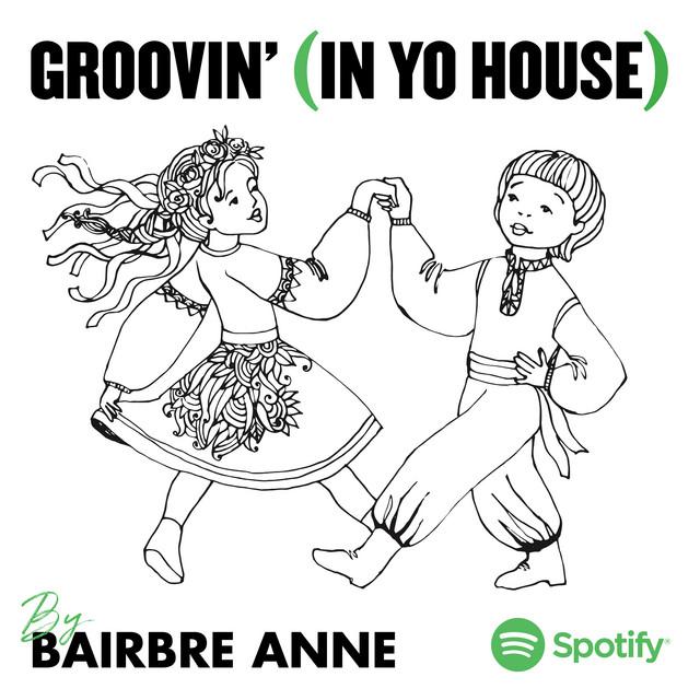 Groovin' (In Yo House)