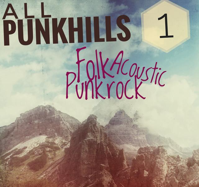 ALL PUNKHILLS 1 - A Folk Punk Acoustic Mix