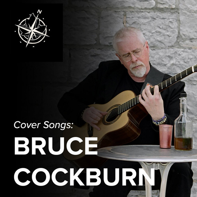 Cover Songs: Bruce Cockburn
