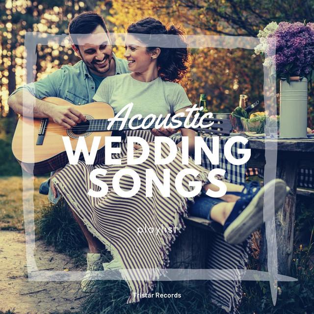 Acoustic Wedding Songs 2021 Playlist By Matt Johnson Spotify