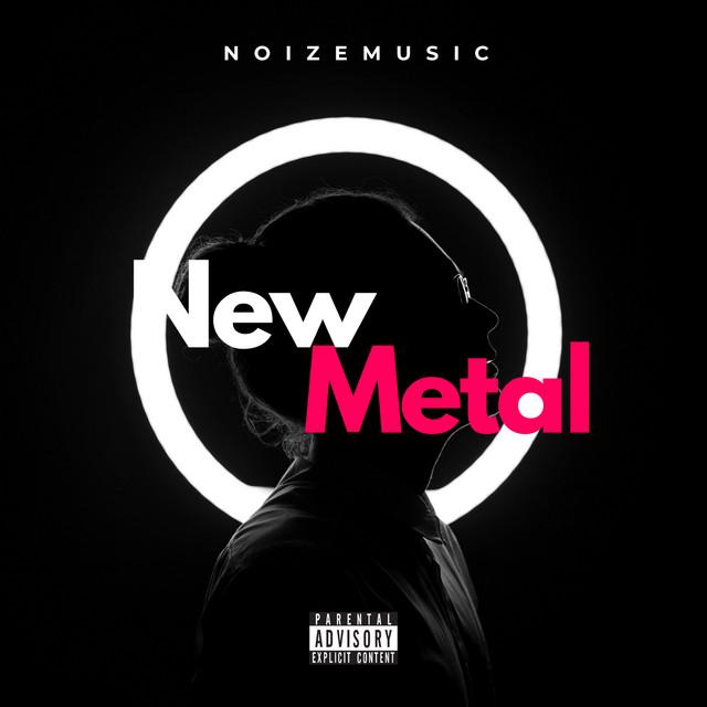 New Metal / NoizeMusic