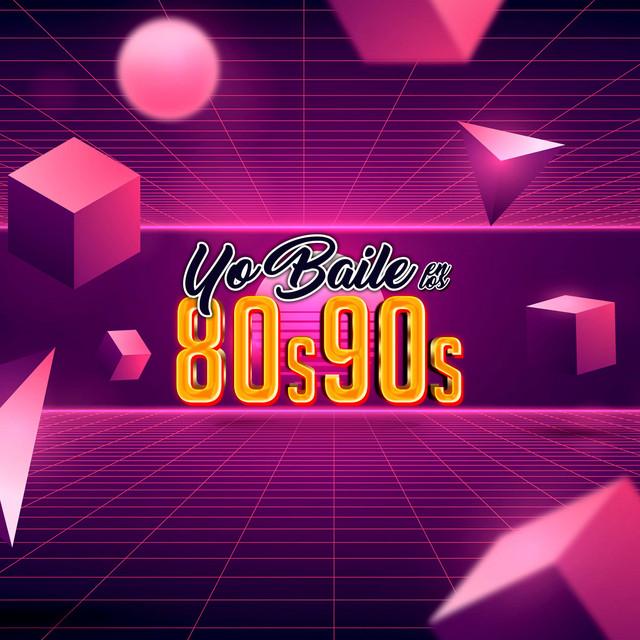 Yo Baile en los 80 y 90