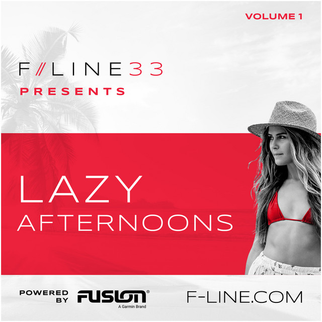 F//LINE presents Lazy Afternoons powered by Fusion