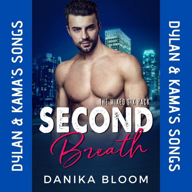 Second Breath—Dylan & Kama's playlist