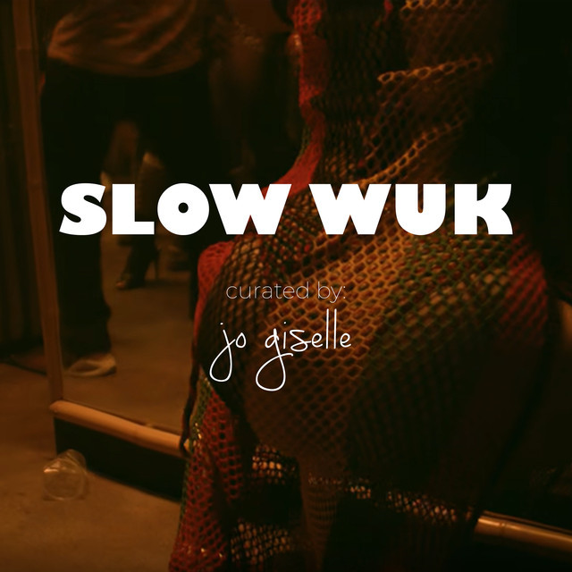 slow wuk