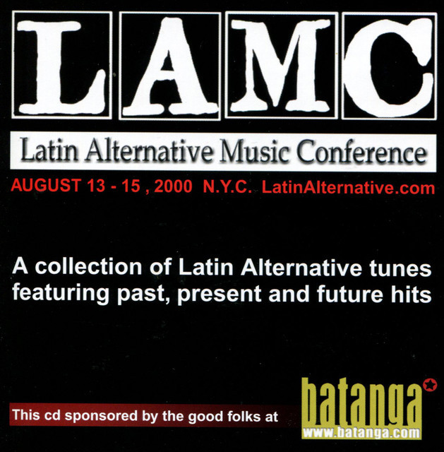 LAMC 2000 A Collection of Latin Alternative Tunes Featuring past, Present And Future Hits