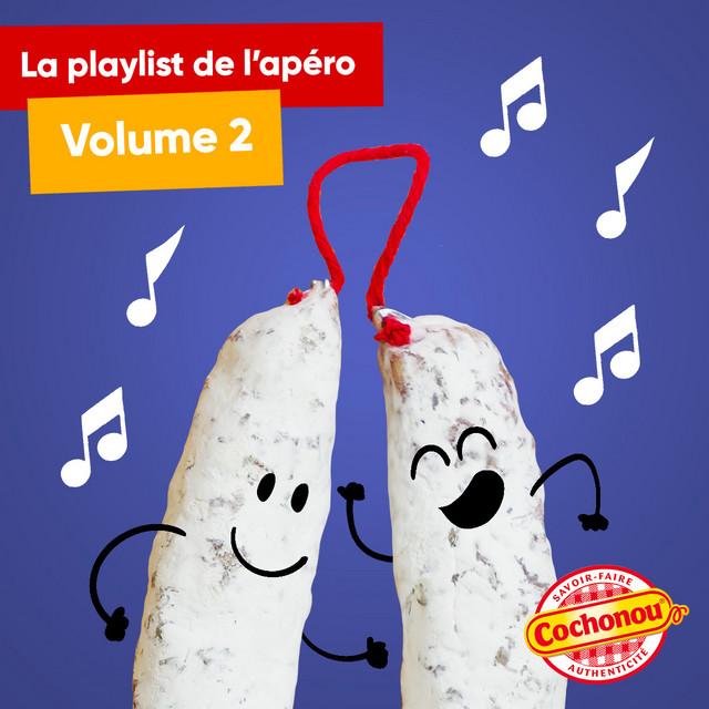 La playlist de l'Apéro Cochonou #2