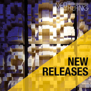 Neuklang Records • NEW RELEASES