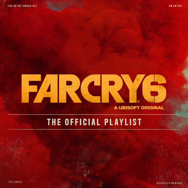 Far Cry 6 Official Playlist   Ubisoft Music