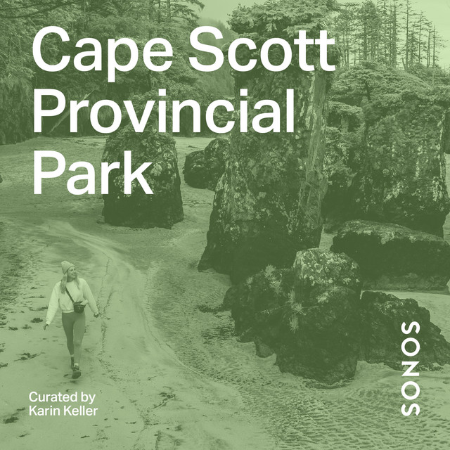 Cape Scott Provincial Park Curated by Karin Keller