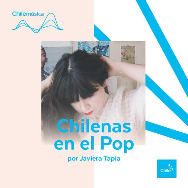 Chilenas en el Pop por Javiera Tapia