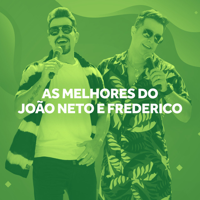 Imagem de João Neto e Frederico