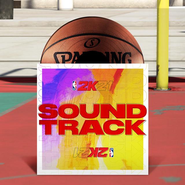 NBA 2K21 Current Generation Soundtrack