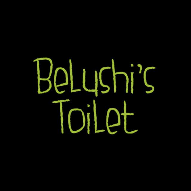 Belushi's Toilet Soundtrack
